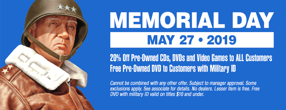 20% off pre-owned CDs, DVDs, and Video Games with Military ID - cannot be combined with any other offer. Subject to manager approval. See associate for details. No dealers. Valid May 27th, 2019 only.
